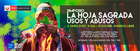 "Simposio  ""La Hoja Sagrada: Usos y Abusos"""