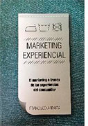 Marketing experiencial: el marketing desde las experiencias del consumidor
