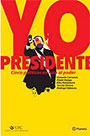Yo presidente