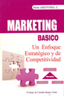 Marketing Básico. Un enfoque estratégico y de competitividad