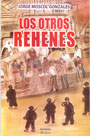 Los otros rehenes