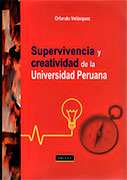 Supervivencia y creatividad de la Universidad Peruana