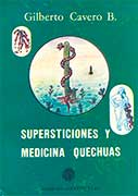 Supersticiones y medicina quechuas