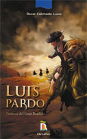 Luis Pardo. Noticias del Gran Bandido