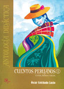 Cuentos Peruanos 1. Costa, sierra y selva