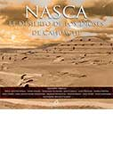 Nasca: El desierto de los dioses de Cahuachi. The Desert of The Cahuachi Divinities