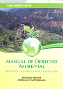 Manual de derecho ambiental. Doctrina – Jurisprudencia – Legislación