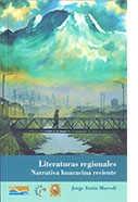 Literaturas regionales. Narrativa huaracina reciente