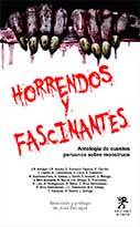 Horrendos y fascinantes