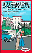 Historias del Country Club y el barrio Marconi