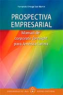 Prospectiva Empresarial. Manual de corporate foresight para América Latina