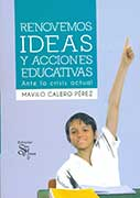 Renovemos ideas y acciones educativas ante la crisis actual