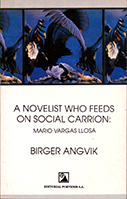 A novelist who feeds on social carrion: Mario Vargas Llosa