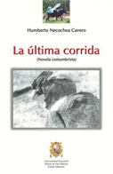 La ltima corrida