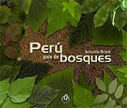 Perú país de bosques - Peru, land of forests