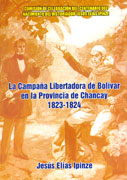 La Campaa Libertadora de Bolivar en la Provincia de Chancay 1823  1824