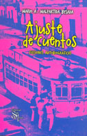 Ajuste de cuentos. Ficciones autobiogrficas