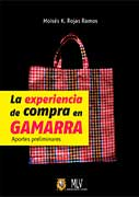 La experiencia de compra en Gamarra: aportes preliminares