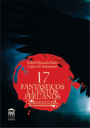 17 fantsticos cuentos peruanos Vol. II 