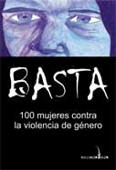 Basta 100 mujeres contra la violencia de gnero