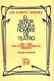 El seor Segura hombre de Teatro