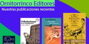 Ornitorrinco Editores - Nuestras publicaciones recientes